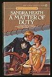 A Matter of Duty (Signet)