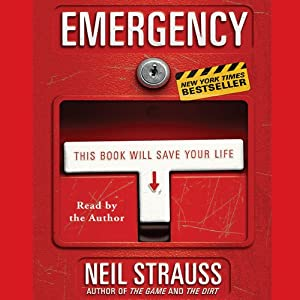 Emergency: This Book Will Save Your Life | [Neil Strauss]