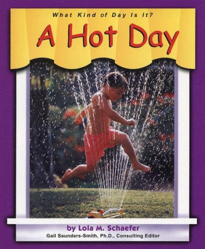 A Hot Day (What kind of day is it?)