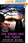 The Sound and the Furry: A Chet and B...