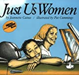 Just Us Women (Reading Rainbow Books)