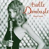 echange, troc Arielle Dombasle - Amor Amor