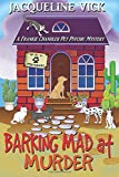Barking Mad at Murder: A Frankie Chandler Pet Psychic Mystery (Volume 1)
