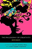 img - for The Philosophy of Creativity: New Essays book / textbook / text book