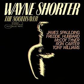 The Soothsayer (feat. James Spaulding, Freddie Hubbard, McCoy Tyner, Ron Carter & Tony Williams) [The Rudy Van Gelder Edition] [+digital booklet]