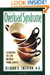 The Overload Syndrome: Learning to Li...