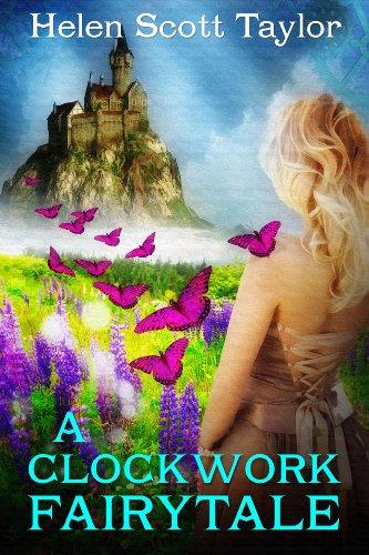 A Clockwork Fairytale (Fantasy Romance) by Helen Scott Taylor