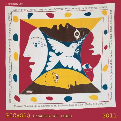 Picasso Artworks For Peace Wall Calendar 2011