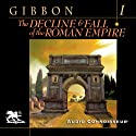 The Decline and Fall of the Roman Empire, Volume One Audiobook by Edward Gibbon Narrated by Charlton Griffin