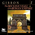 The Decline and Fall of the Roman Empire, Volume One | Edward Gibbon