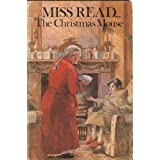 The Christmas Mouseby Miss Read