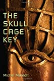 img - for The Skull Cage Key: A Novel book / textbook / text book