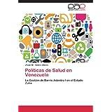 Politicas de Salud En Venezuela
