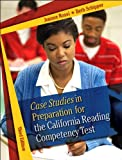 img - for Case Studies in Preparation for the California Reading Competency Test (text only) 3rd (Third) edition by J. C. Rossi,B. E. Schipper book / textbook / text book