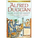 God and My Right (Methven's Classic Historical Novels)by Alfred Duggan