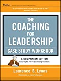 img - for The Coaching for Leadership Case Study Workbook book / textbook / text book