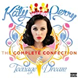 KATY PERRY-KATY PERRY - TEENAGE DREAM: THE COMPLETE CONFECTION [EXPLICIT]