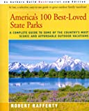 img - for America's 100 Best-Loved State Parks: A Complete Guide to Some of the Country's Most Scenic and Affordable Outdoor Vacations book / textbook / text book