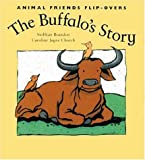 img - for The Buffalo's Story and the Bird's Story: The Bird's Story (Animal Friends) book / textbook / text book