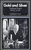 Gold and Silver: The Life and Times of Franz Lehar (0491002041) by Grun, Bernard