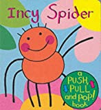 Incy Spider (Push Pull & Pop)
