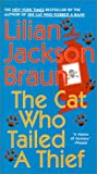The Cat Who Tailed A Thief (Turtleback School & Library Binding Edition) (Cat Who... (Sagebrush)) (061351534X) by Braun, Lilian Jackson