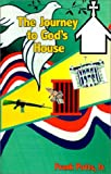 img - for The Journey to God's House book / textbook / text book