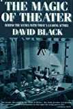 Magic of Theater (0020306512) by Black, David
