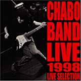 [Official Bootleg CHABO LIVE Selection] CHABO BAND LIVE 1998