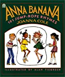 img - for Anna Banana: 101 Jump Rope Rhymes book / textbook / text book