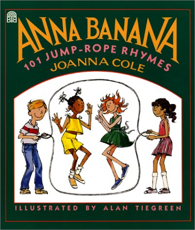 Anna Banana 101 Jump-Rope Rhymes Book