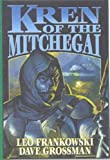 Kren of the Mitchegai (The Boy and His Tank) (141650902X) by Frankowski, Leo