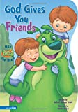 BOZ---God Gives You Friends (BOZ Series)