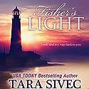 Fisher's Light Hörbuch von Tara Sivec Gesprochen von: Andi Arndt, Zachary Webber