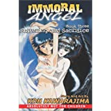 Immoral Angel Volume 3: Suffering And Sacrificeby Koh Kawarajima