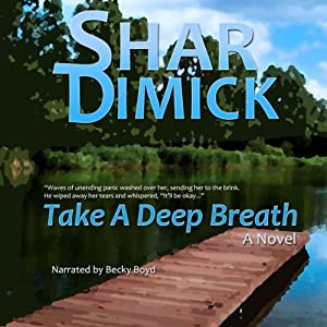 Take a Deep Breath | [Shar Dimick]