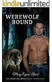 WEREWOLF BOUND: Adam's Tale (Heart of a Wolf Book 2)