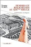 echange, troc Yvonne Turin - Femmes et religieuses au XIXe siècle