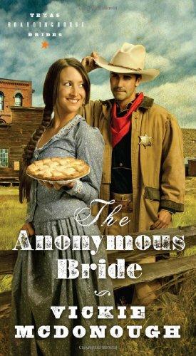 The Anonymous Bride (Texas Boardinghouse Brides)