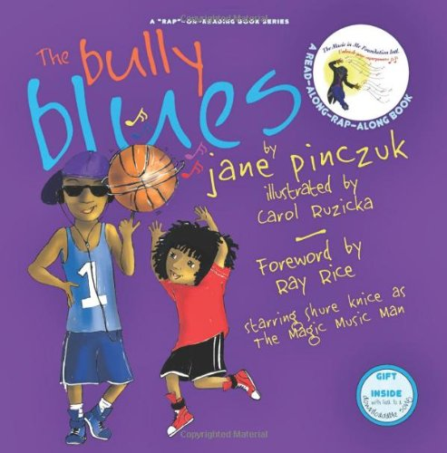 The Bully Blues: 2 (Rap-On-Reading Book Series)