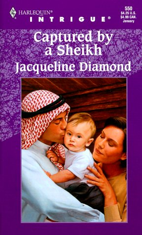 Captured By A Sheikh (Harlequin Intrigue Series), Jacqueline Diamond