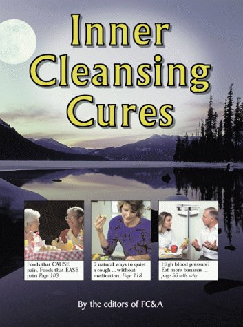 Inner Cleansing Cures, FC and A Publishing Staff