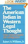 The American Indian in Western Legal...