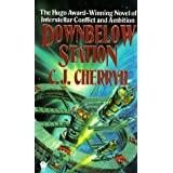 Downbelow Station (Alliance-Union Universe) ~ C. J. Cherryh