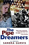 img - for The Pipe Dreamers book / textbook / text book