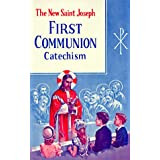 Saint Joseph First Communion Catechism (No. 0)by Bennet Kelley