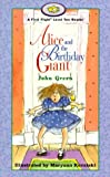 Alice and the Birthday Giant (First Flight Books Level Two) (1550415409) by Green, John