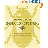 The Anatomy of Insects & Spiders: Over 600 Exquisite Forms