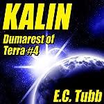 Kalin: Dumarest of Terra, Book 4 | E. C. Tubb