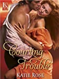 img - for Courting Trouble: A Loveswept Historical Romance book / textbook / text book